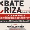 Conferinţa Cultura bate criza - La ce bun poeţii în vremuri de restrişte?